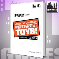 "Mego 8"" Super-Heroes: World's Greatest Toys! Special Edition Book"